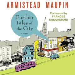 Further Tales of the City Audiobook, by Armistead Maupin