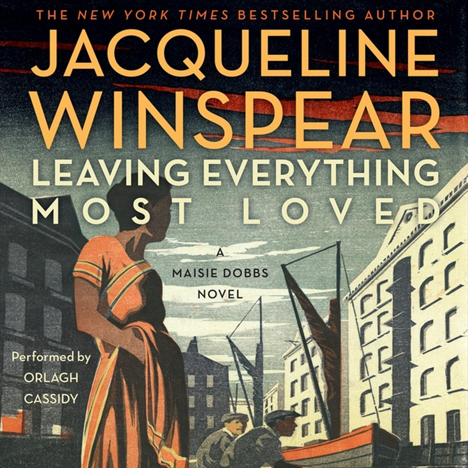Printable Leaving Everything Most Loved: A Maisie Dobbs Novel Audiobook Cover Art