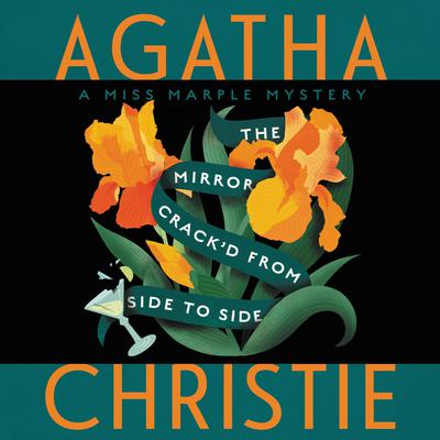 The Mirror Crackd from Side to Side: A Miss Marple Mystery Audiobook, by
