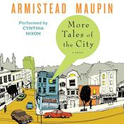 More Tales of the City, by Armistead Maupin