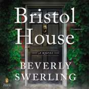 Bristol House, by Beverly Swerling