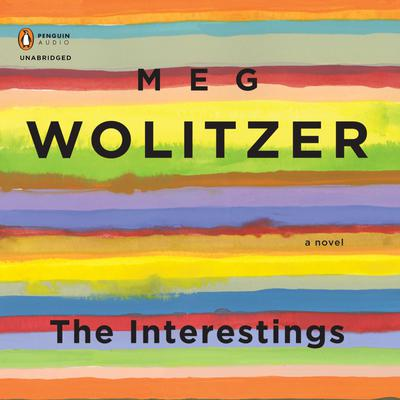 The Interestings Audiobook, by Meg Wolitzer