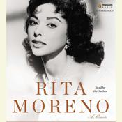 Rita Moreno: A Memoir Audiobook, by Rita Moreno