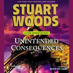 Unintended Consequences Audiobook, by Stuart Woods