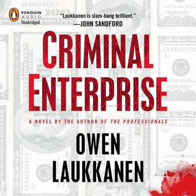 Criminal Enterprise Audiobook, by Owen Laukkanen