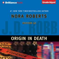 Origin in Death Audiobook, by J. D. Robb