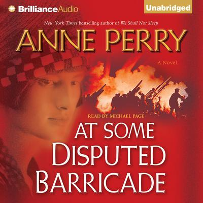 At Some Disputed Barricade Audiobook, by Anne Perry