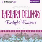 Twilight Whispers Audiobook, by Barbara Delinsky
