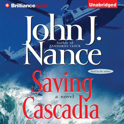 Saving Cascadia Audiobook, by John J. Nance