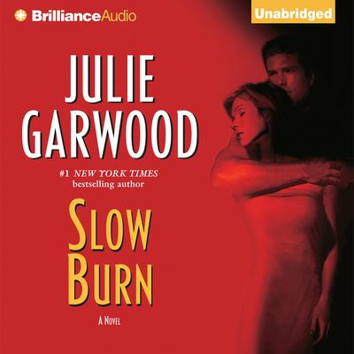 Slow Burn Audiobook, by Julie Garwood