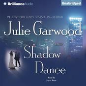 Shadow Dance Audiobook, by Julie Garwood