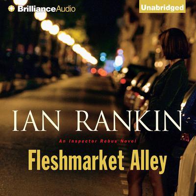 Fleshmarket Alley Audiobook, by Ian Rankin