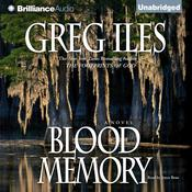 Blood Memory Audiobook, by Greg Iles