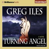 Turning Angel Audiobook, by Greg Iles