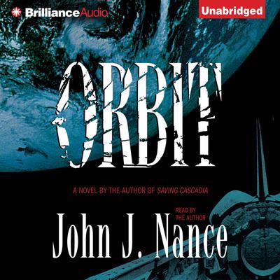 Orbit Audiobook, by John J. Nance