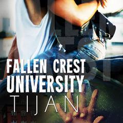 Fallen Crest University Audiobook, by Tijan