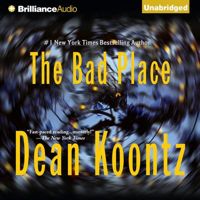 The Bad Place Audiobook, by Dean Koontz