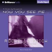 Now You See Me... Audiobook, by Rochelle Krich