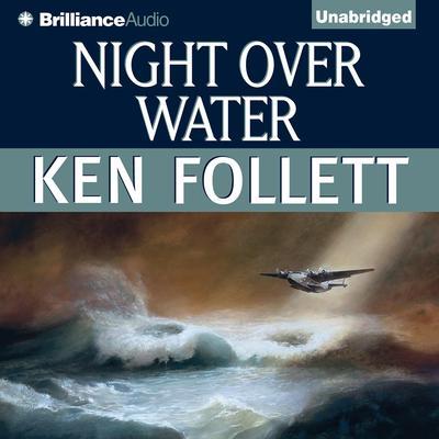 Night Over Water Audiobook, by Ken Follett
