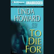 To Die For Audiobook, by Linda Howard