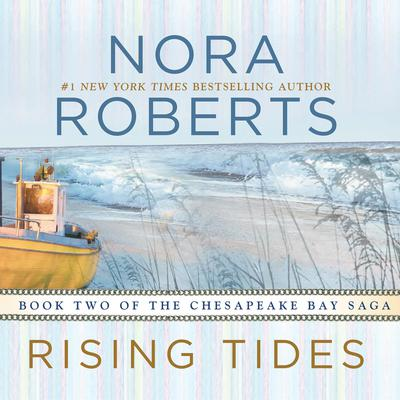 Rising Tides Audiobook, by Nora Roberts