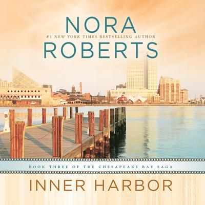Inner Harbor Audiobook, by Nora Roberts