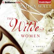 The Wilde Women Audiobook, by Paula Wall