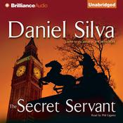 The Secret Servant Audiobook, by Daniel Silva