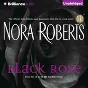 Black Rose, by Nora Robert