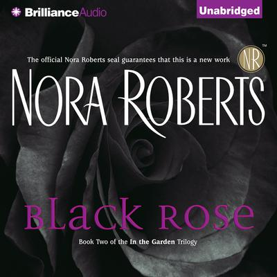 Black Rose Audiobook, by Nora Roberts