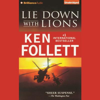 Lie Down with Lions Audiobook, by Ken Follett