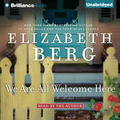 We Are All Welcome Here Audiobook, by Elizabeth Berg