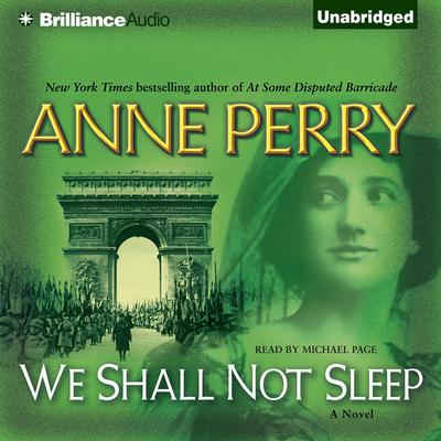 We Shall Not Sleep Audiobook, by Anne Perry