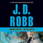 Immortal in Death, by J. D. Robb