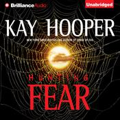 Hunting Fear Audiobook, by Kay Hooper