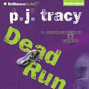 Dead Run, by P. J. Tracy