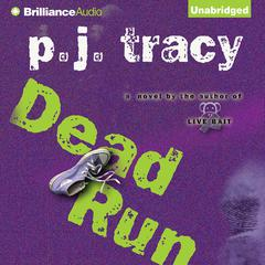 Dead Run Audiobook, by P. J. Tracy