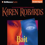 Bait, by Karen Robards