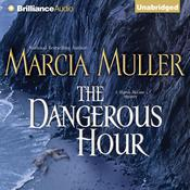 The Dangerous Hour Audiobook, by Marcia Muller