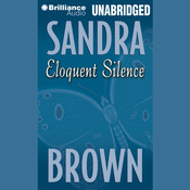 Eloquent Silence Audiobook, by Sandra Brown