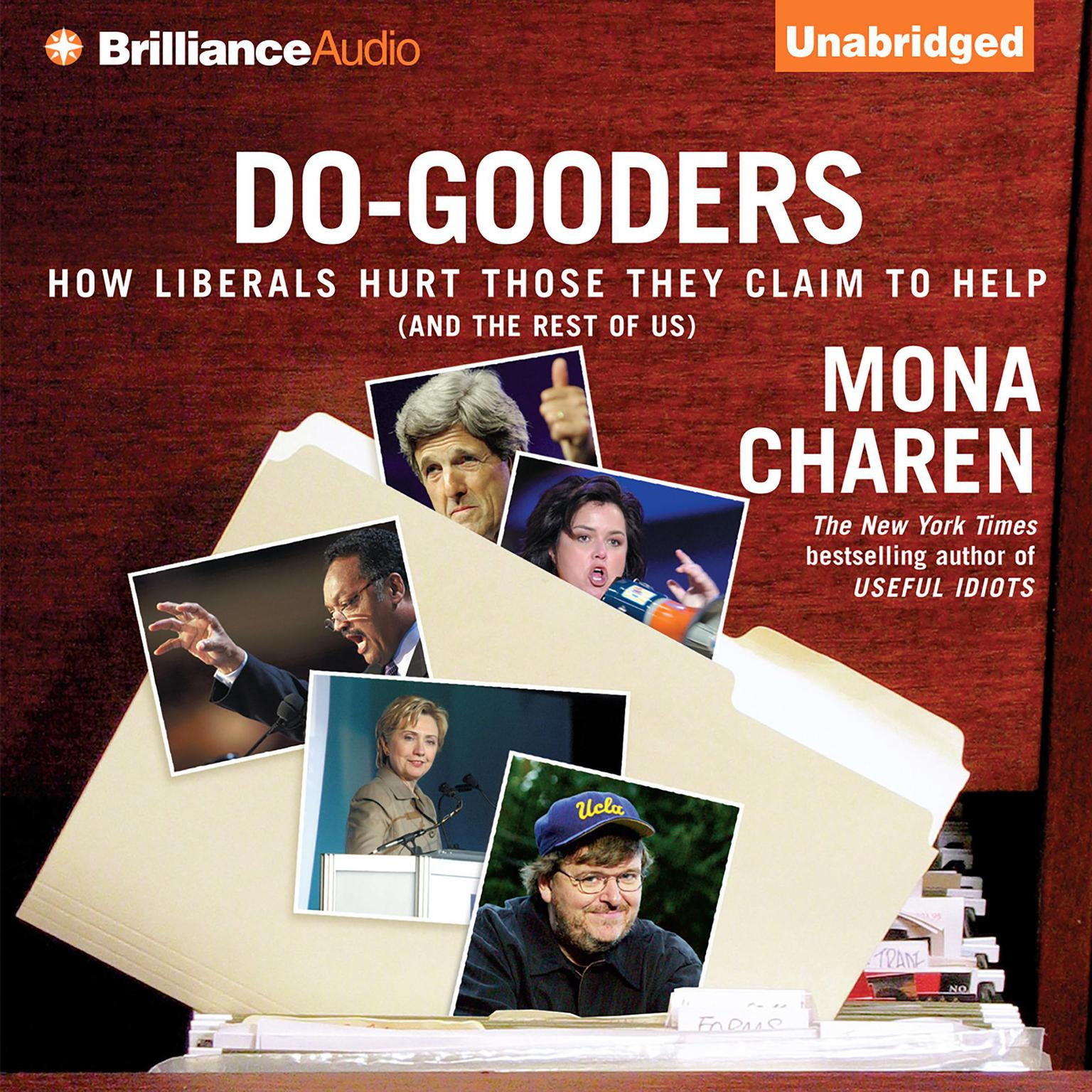 Printable Do-Gooders: How Liberals Hurt Those They Claim to Help (and the Rest of Us) Audiobook Cover Art