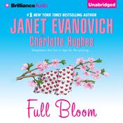Full Bloom Audiobook, by Janet Evanovich