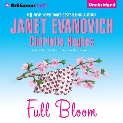 Full Bloom Audiobook, by Janet Evanovich
