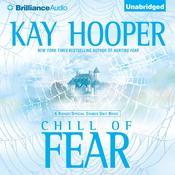 Chill of Fear: A Bishop/Special Crimes Unit Novel Audiobook, by Kay Hooper