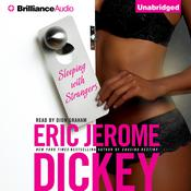 Sleeping with Strangers Audiobook, by Eric Jerome Dickey