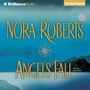 Angels Fall Audiobook, by Nora Roberts