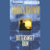 Bittersweet Rain Audiobook, by Sandra Brown