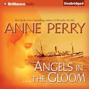Angels in the Gloom Audiobook, by Anne Perry