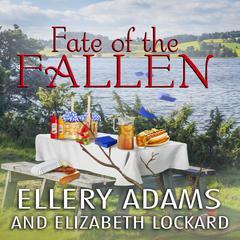 Fate of the Fallen Audiobook, by Ellery Adams, Elizabeth Lockard