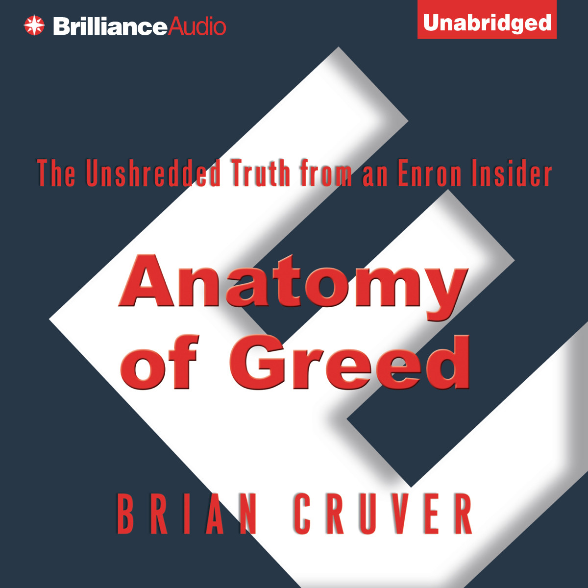 Printable Anatomy of Greed: The Unshredded Truth from an Enron Insider Audiobook Cover Art